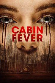 Cabin Fever 2016