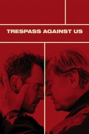 Trespass Against Us 2016