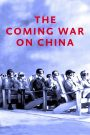 The Coming War on China 2016