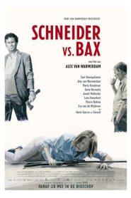 Schneider vs. Bax 2016