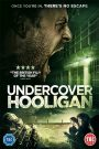 Undercover Hooligan 2016