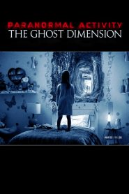 Paranormal Activity: The Ghost Dimension 2015