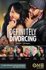 Definitely Divorcing 2016