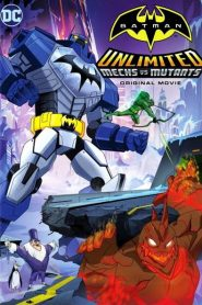 Batman Unlimited: Mech vs. Mutants 2016