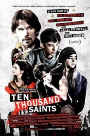 Ten Thousand Saints 2015