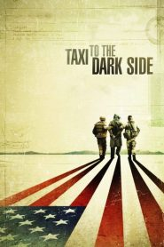 Taxi to the Dark Side 2007