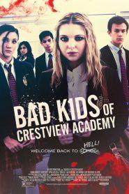 Bad Kids of Crestview Academy 2017