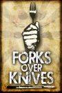 Forks Over Knives 2011