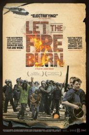 Let the Fire Burn 2013