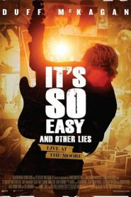 It's So Easy and Other Lies 2015