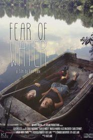 Fear of Water 2017
