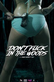 Don't Fuck in the Woods 2016
