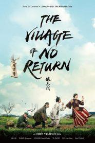 The Village of No Return 2017
