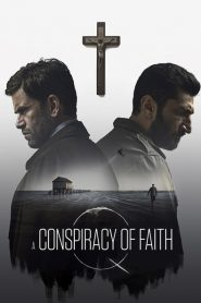 A Conspiracy of Faith 2016