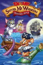 Tom and Jerry: Shiver Me Whiskers 2006