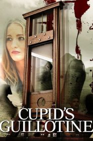 Cupid's Guillotine 2017