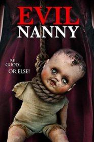 Evil Nanny 2016