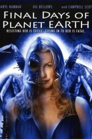 Final Days of Planet Earth 2006