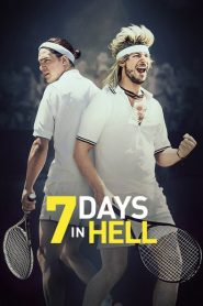 7 Days in Hell 2015