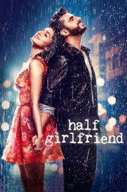 Half Girlfriend 2017