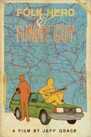 Folk Hero & Funny Guy 2017