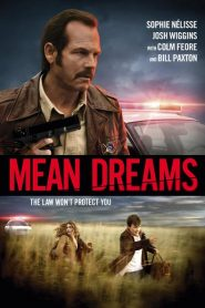 Mean Dreams 2016