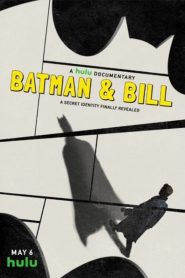Batman & Bill 2017