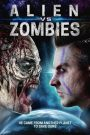 Alien Vs. Zombies 2017