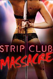 Strip Club Massacre 2017