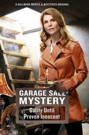 Garage Sale Mystery: Guilty Until Proven Innocent 2016