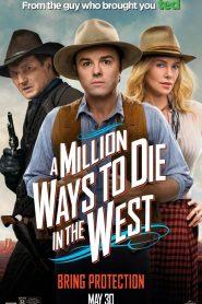 A Million Ways to Die in the West 2014