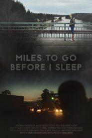 Miles to Go Before I Sleep 2016