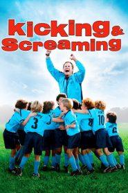 Kicking & Screaming 2005