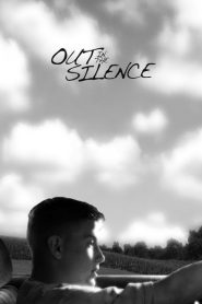 Out in the Silence 2009