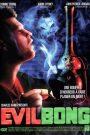 Evil Bong 2006