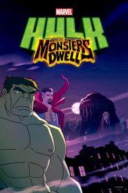 Hulk: Where Monsters Dwell 2016