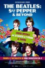 It Was Fifty Years Ago Today! The Beatles: Sgt. Pepper & Beyond 2017