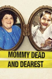 Mommy Dead and Dearest 2017