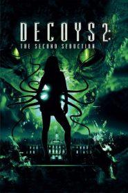 Decoys 2: Alien Seduction 2007