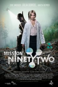 Mission NinetyTwo: Part I – Dragonfly