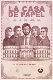 Money Heist – la casa de papel