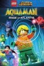 LEGO DC Super Heroes – Aquaman: Rage Of Atlantis