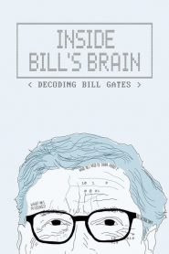 Inside Bill's Brain: Decoding Bill Gates: Season 1