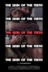The Skin of the Teeth