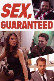 Sex, Guaranteed