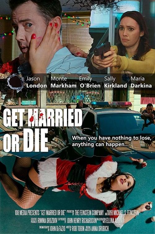Get Married or Die
