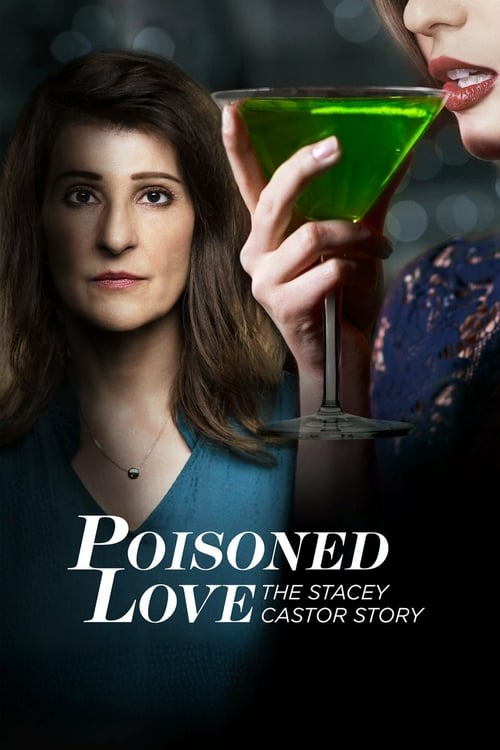 Poisoned Love: The Stacey Castor Story